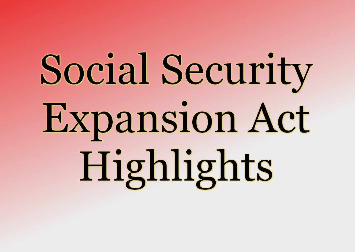 Social Security Expansion Act Highlights