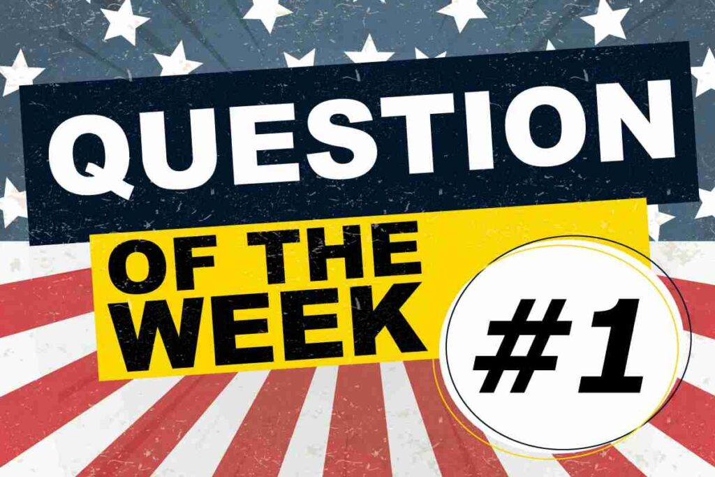 Question of the Week #1