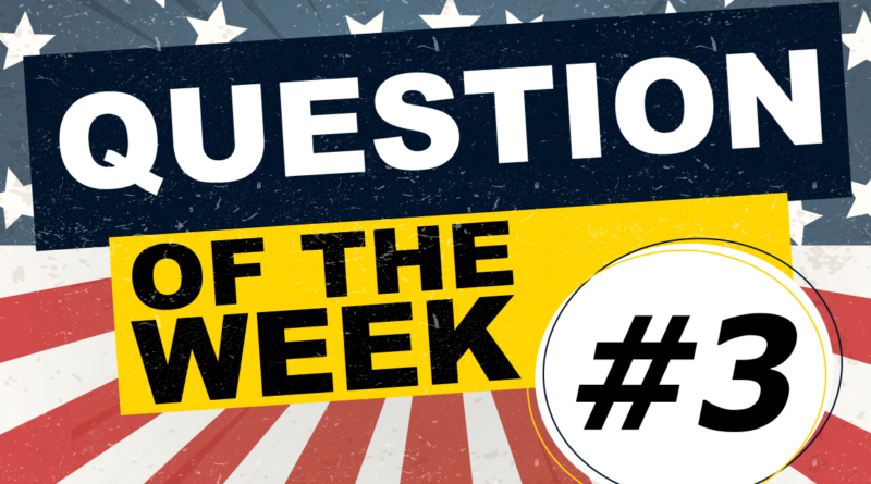Question of the Week #3