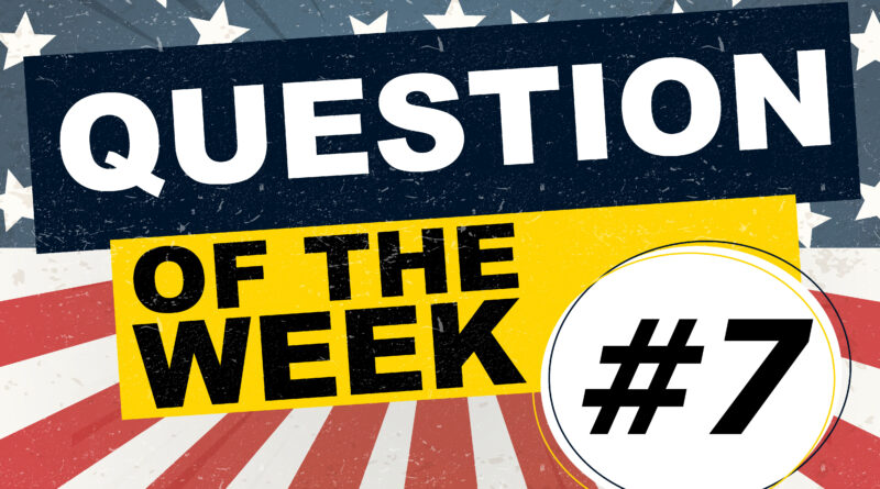 Question of the Week 7