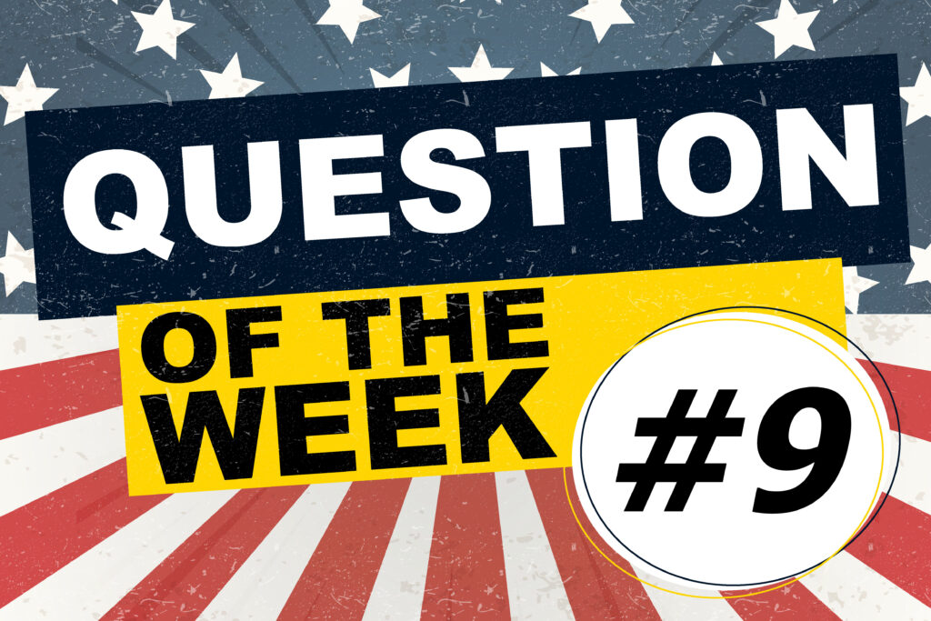 Question of the Week #9